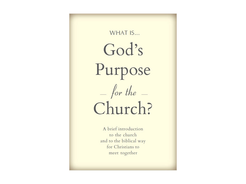 What Is God's  Purpose for the Church?