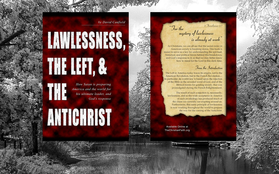 Lawlessness, the Left, and the Antichrist