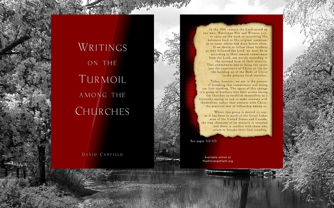 Writings on the Turmoil Among the Churches